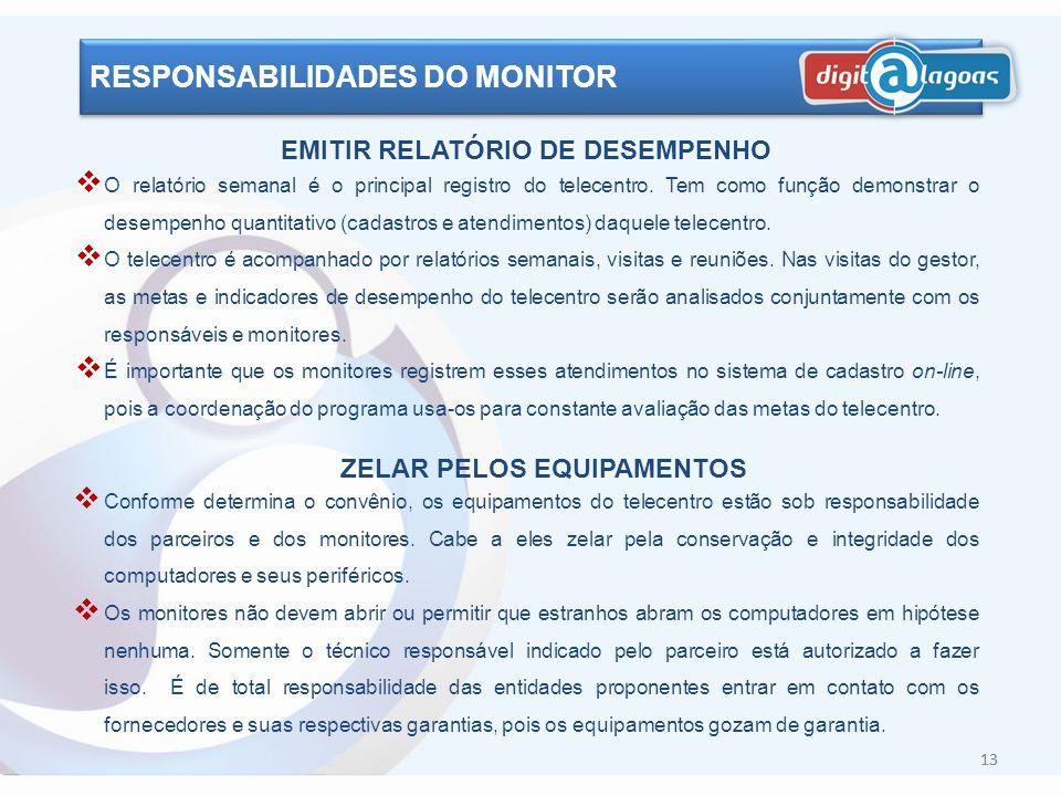 EMITIR RELATÓRIO DE DESEMPENHO ZELAR PELOS EQUIPAMENTOS