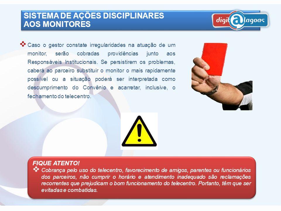 SISTEMA DE AÇÕES DISCIPLINARES AOS MONITORES