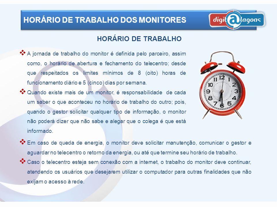 HORÁRIO DE TRABALHO DOS MONITORES