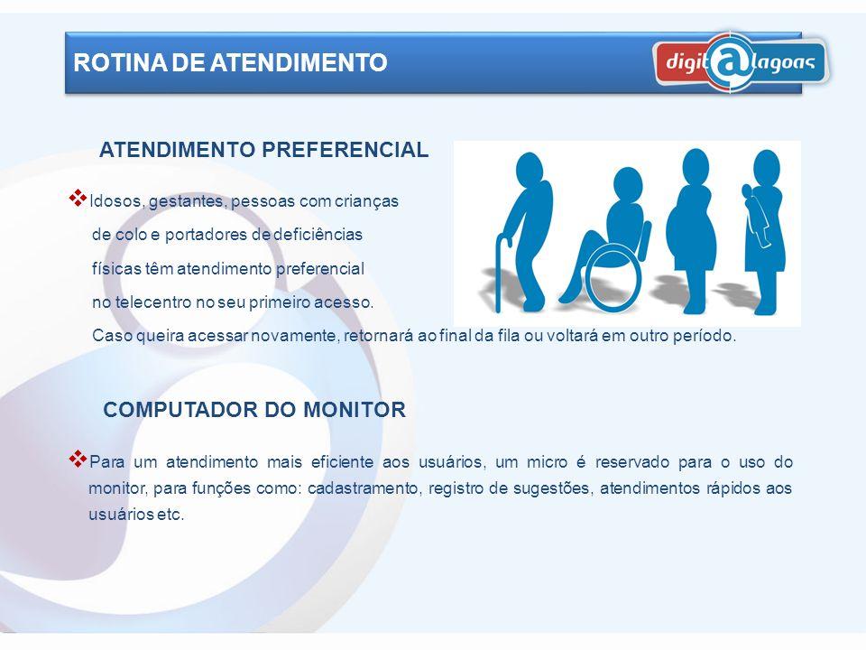 ROTINA DE ATENDIMENTO ATENDIMENTO PREFERENCIAL COMPUTADOR DO MONITOR
