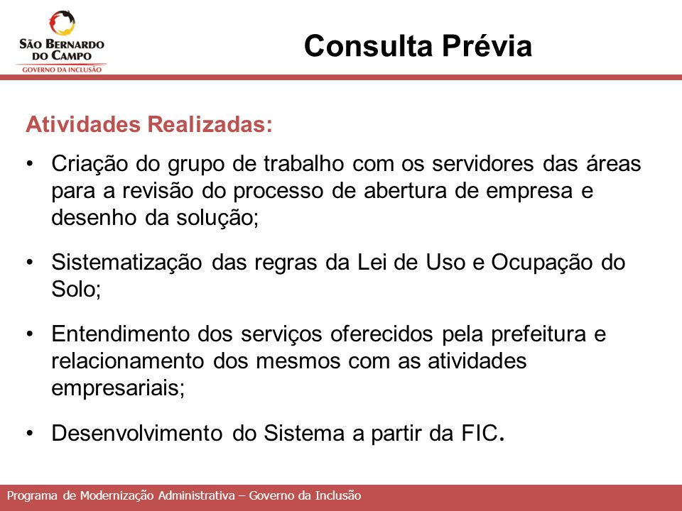 Consulta Prévia Atividades Realizadas: