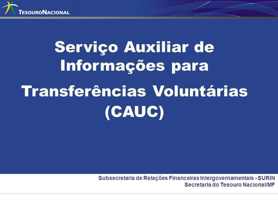 Serviço Auxiliar de Informações para Transferências Voluntárias (CAUC)