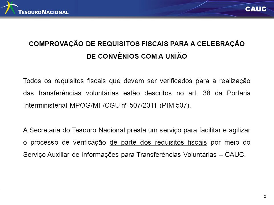 COMPROVAÇÃO DE REQUISITOS FISCAIS PARA A CELEBRAÇÃO DE CONVÊNIOS COM A UNIÃO