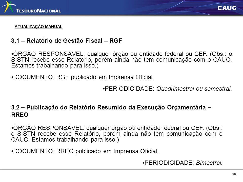3.1 – Relatório de Gestão Fiscal – RGF