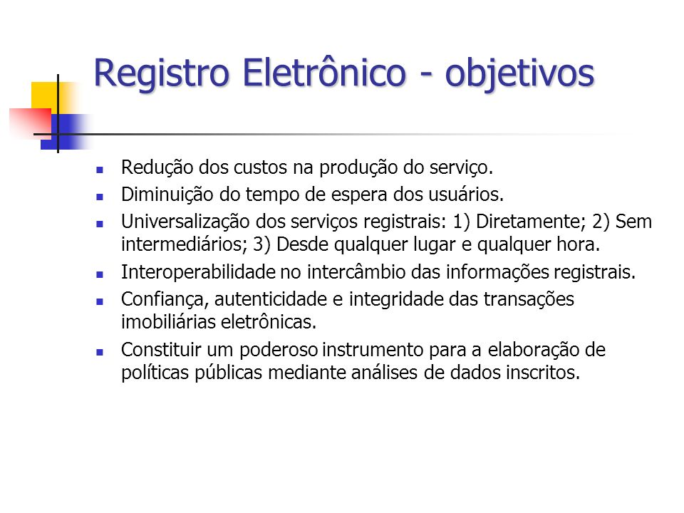 Registro Eletrônico - objetivos