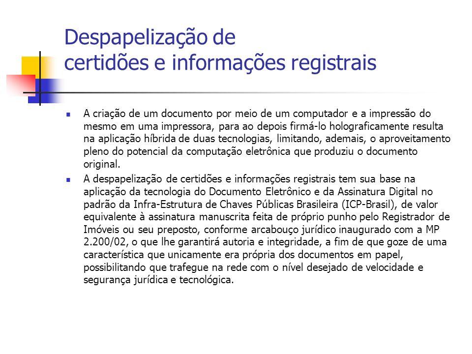 Despapelização de certidões e informações registrais