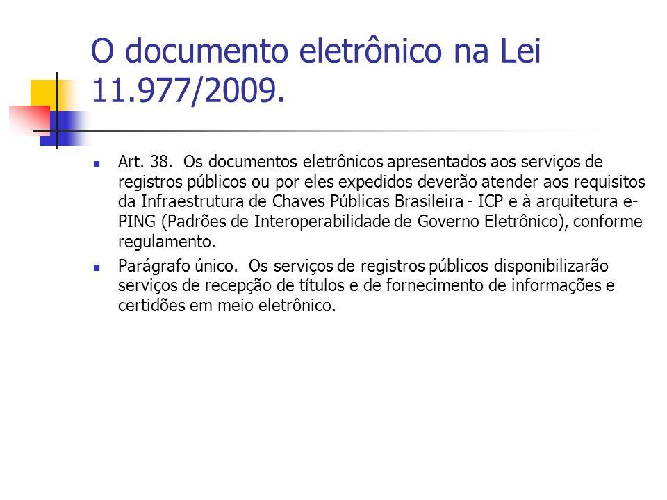 O documento eletrônico na Lei 11.977/2009.