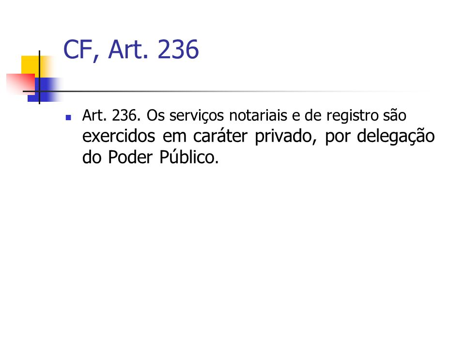 CF, Art. 236 Art. 236.
