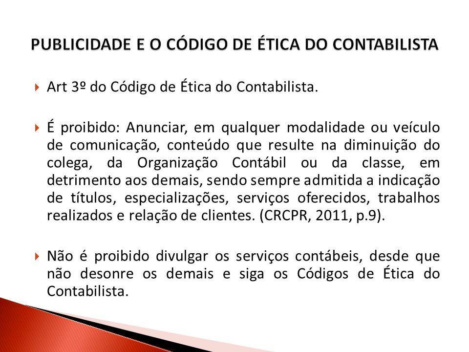 PUBLICIDADE E O CÓDIGO DE ÉTICA DO CONTABILISTA