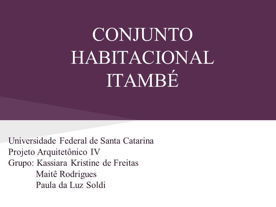 CONJUNTO HABITACIONAL ITAMBÉ