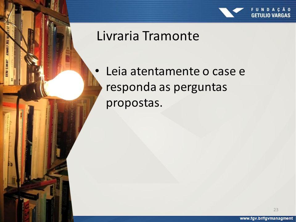 Livraria Tramonte Leia atentamente o case e responda as perguntas propostas. Comércio Eletrônico