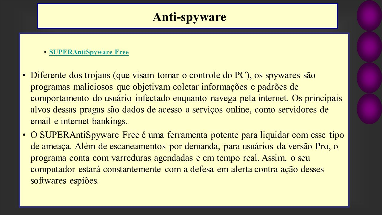 Anti-spyware SUPERAntiSpyware Free.