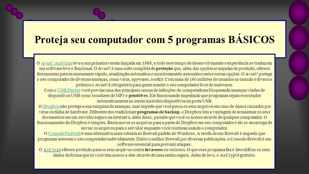 Proteja seu computador com 5 programas BÁSICOS