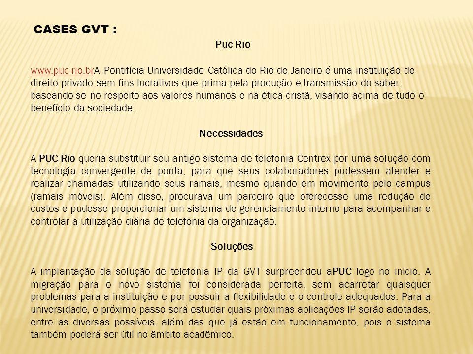 CASES GVT : Puc Rio.
