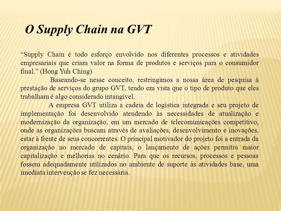 O Supply Chain na GVT
