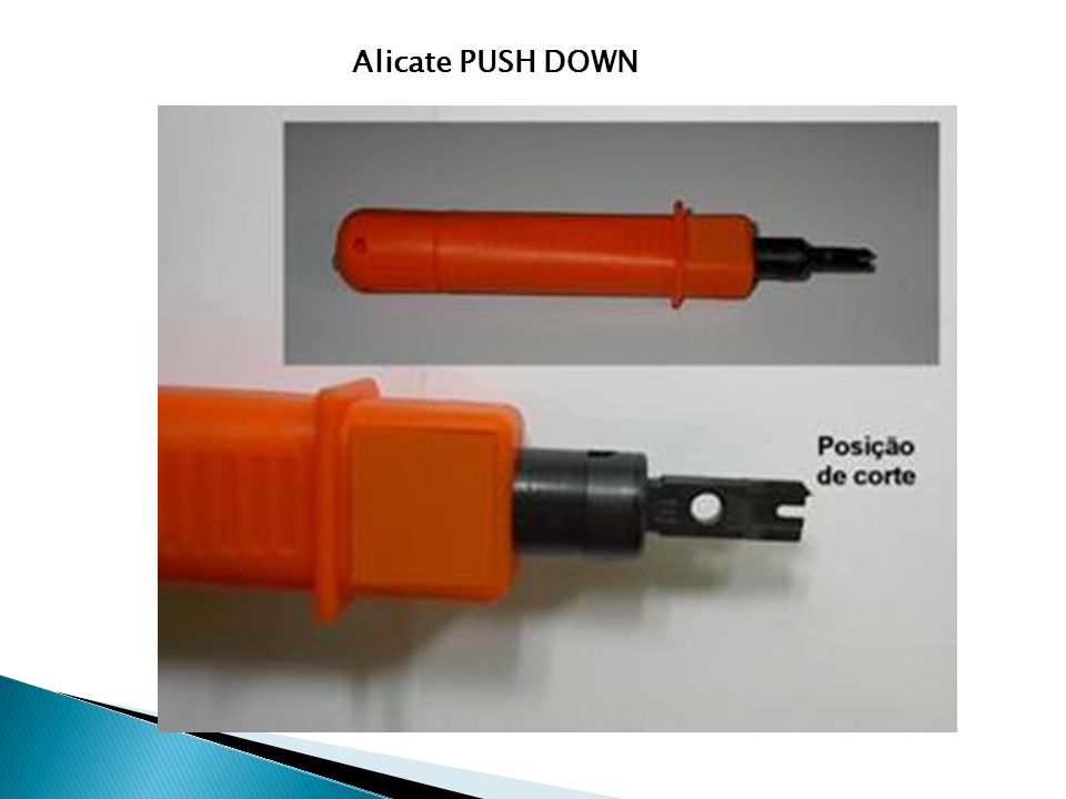 Alicate PUSH DOWN