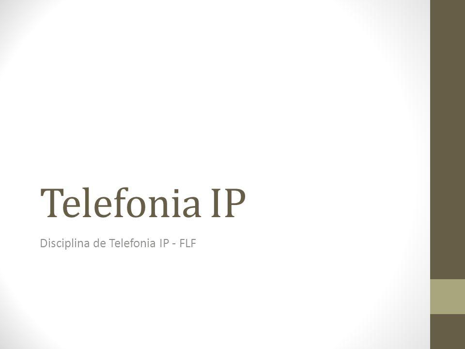 Disciplina de Telefonia IP - FLF