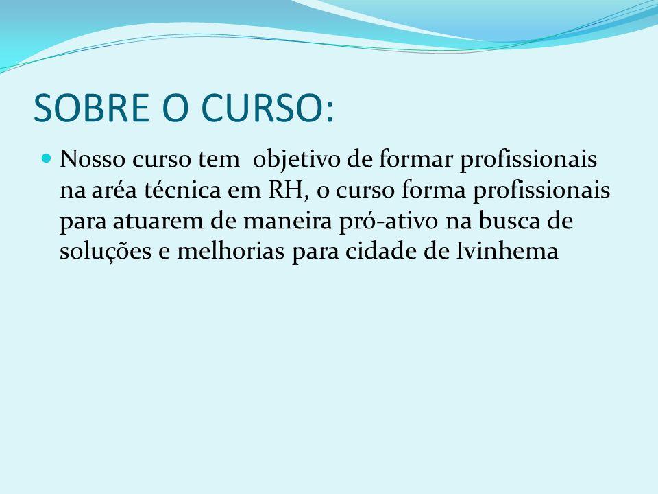 SOBRE O CURSO:
