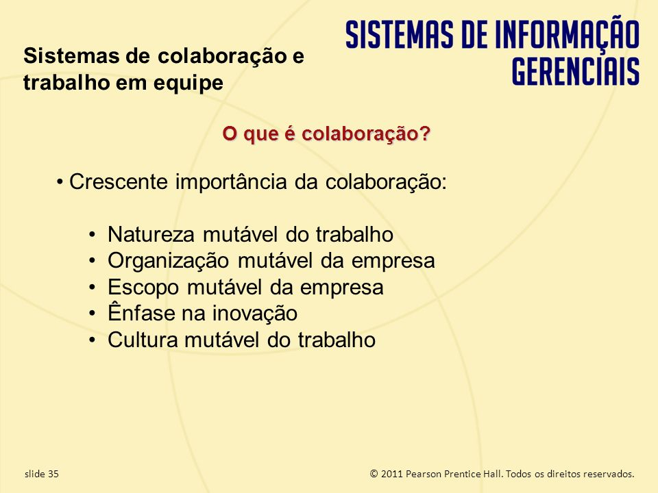 Sistemas de colaboração e trabalho em equipe