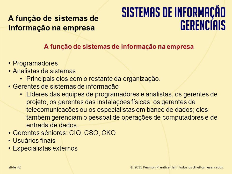 A função de sistemas de informação na empresa