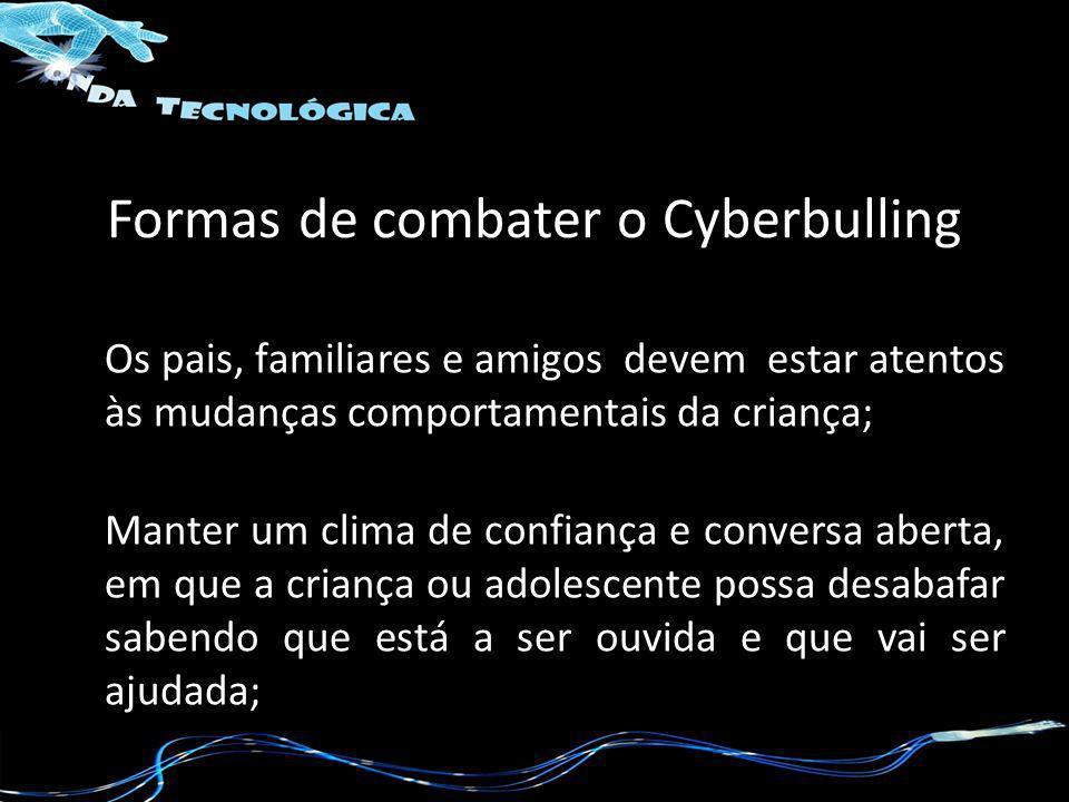 Formas de combater o Cyberbulling