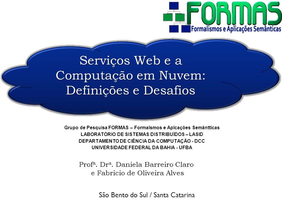 Serviços Web e a Computação em Nuvem: Definições e Desafios