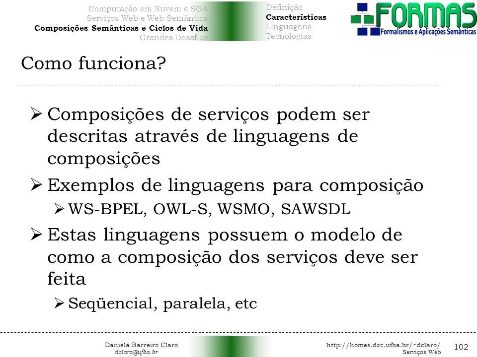 Exemplos de linguagens para composição