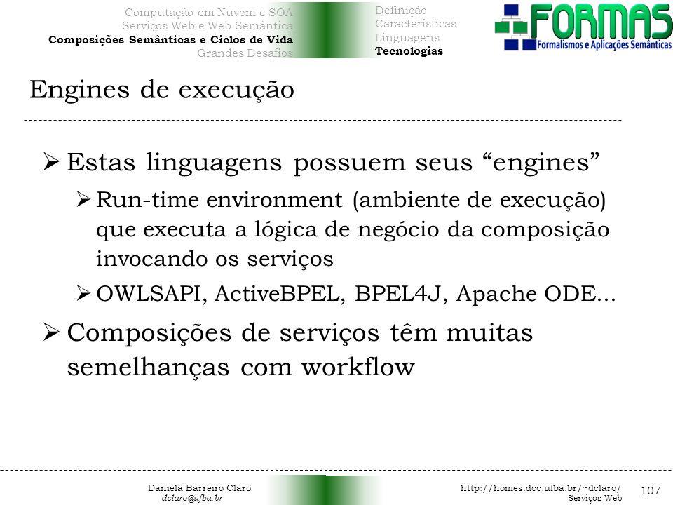 Estas linguagens possuem seus engines