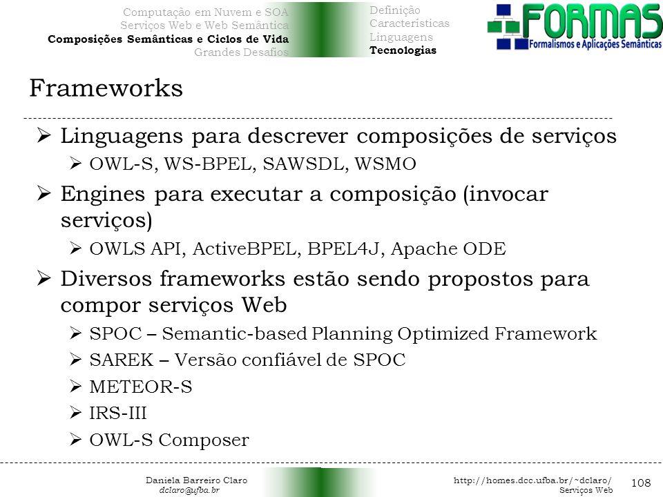 Frameworks Linguagens para descrever composições de serviços