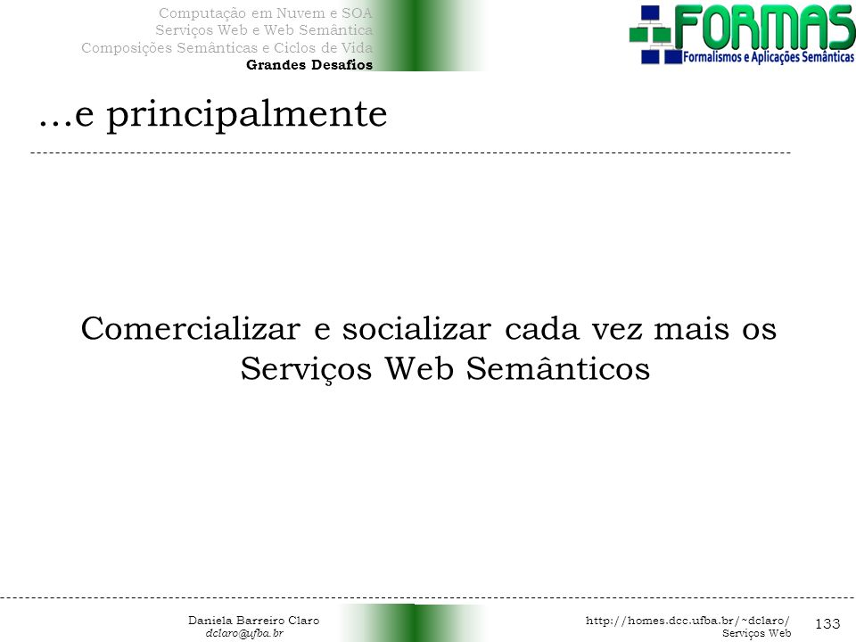 Comercializar e socializar cada vez mais os Serviços Web Semânticos