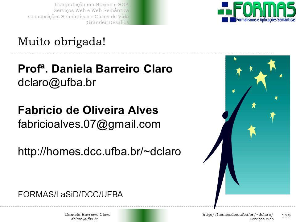 Profª. Daniela Barreiro Claro dclaro@ufba.br