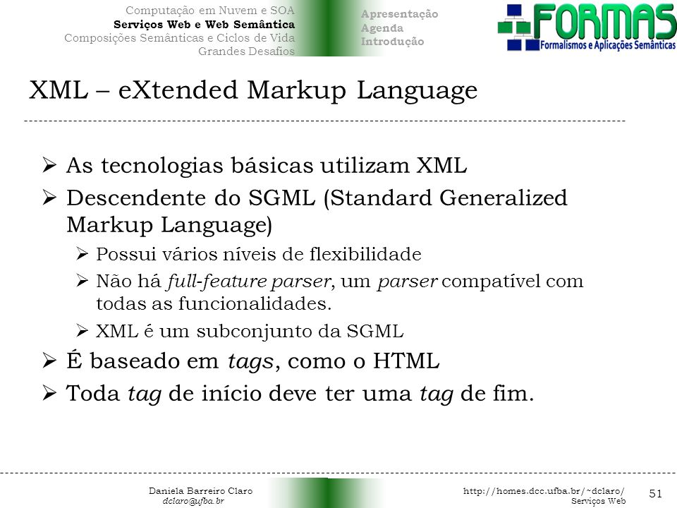 XML – eXtended Markup Language