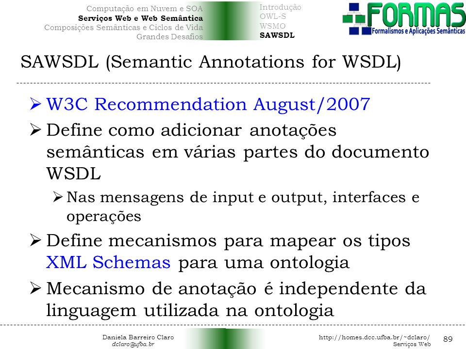 SAWSDL (Semantic Annotations for WSDL)