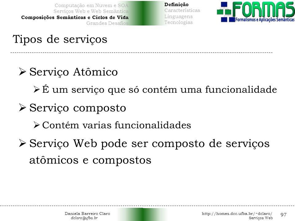 Serviço Web pode ser composto de serviços atômicos e compostos