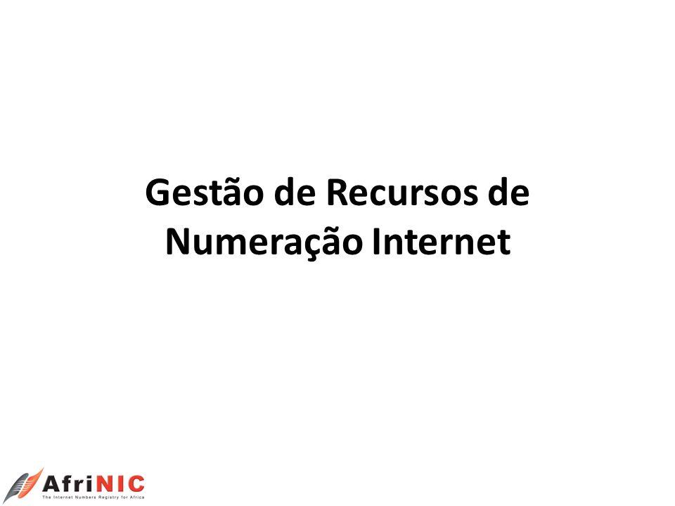 Gestão de Recursos de Numeração Internet