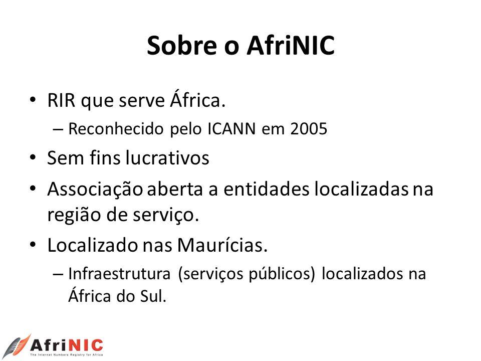 Sobre o AfriNIC RIR que serve África. Sem fins lucrativos