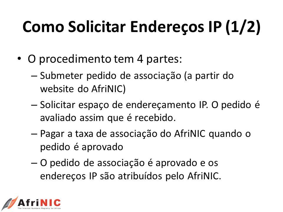 Como Solicitar Endereços IP (1/2)