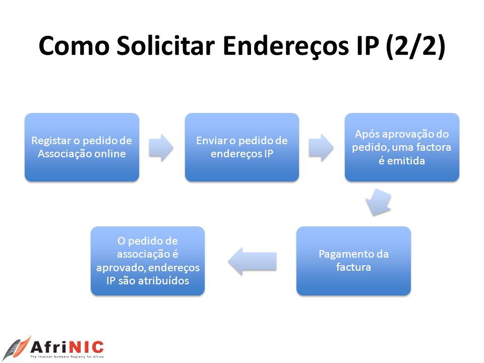 Como Solicitar Endereços IP (2/2)