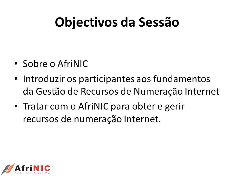 Objectivos da Sessão Sobre o AfriNIC