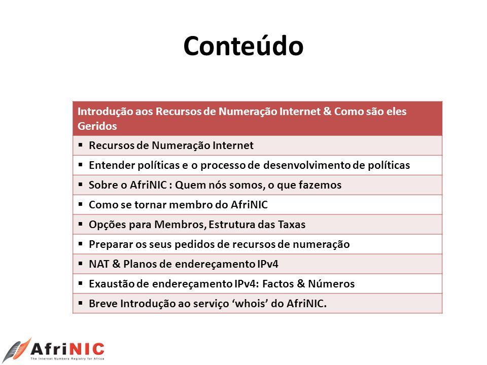 Conteúdo Introdução aos Recursos de Numeração Internet & Como são eles Geridos. Recursos de Numeração Internet.