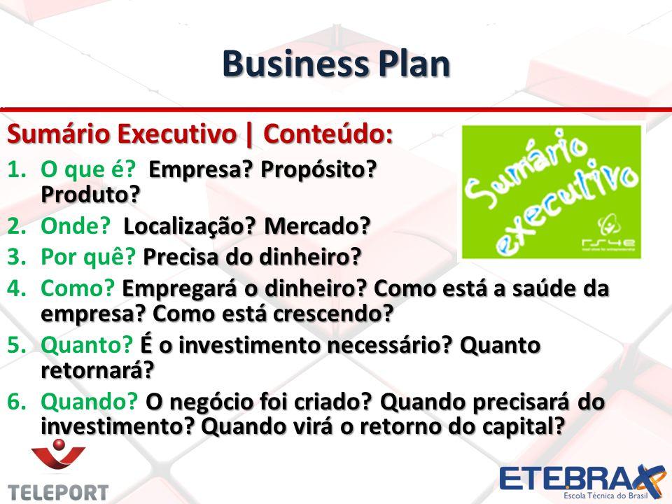 Business Plan Sumário Executivo | Conteúdo: