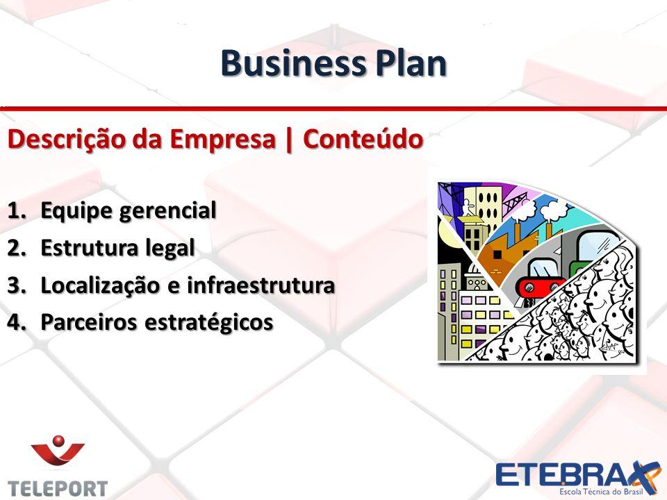 Business Plan Descrição da Empresa | Conteúdo Equipe gerencial