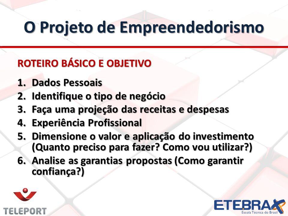 O Projeto de Empreendedorismo