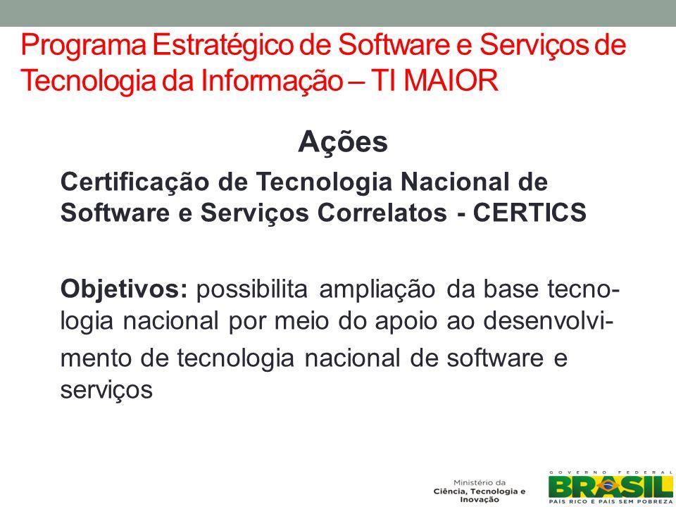 Programa Estratégico de Software e Serviços de Tecnologia da Informação – TI MAIOR