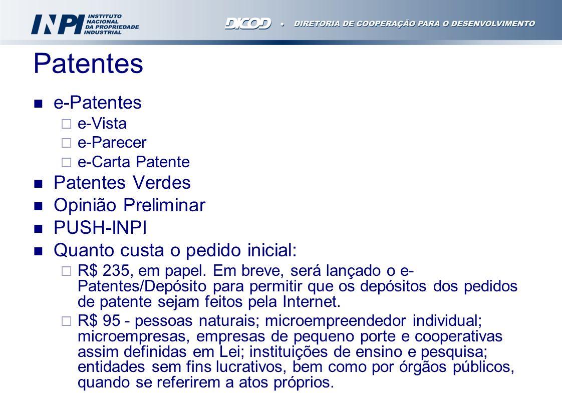 Patentes e-Patentes Patentes Verdes Opinião Preliminar PUSH-INPI