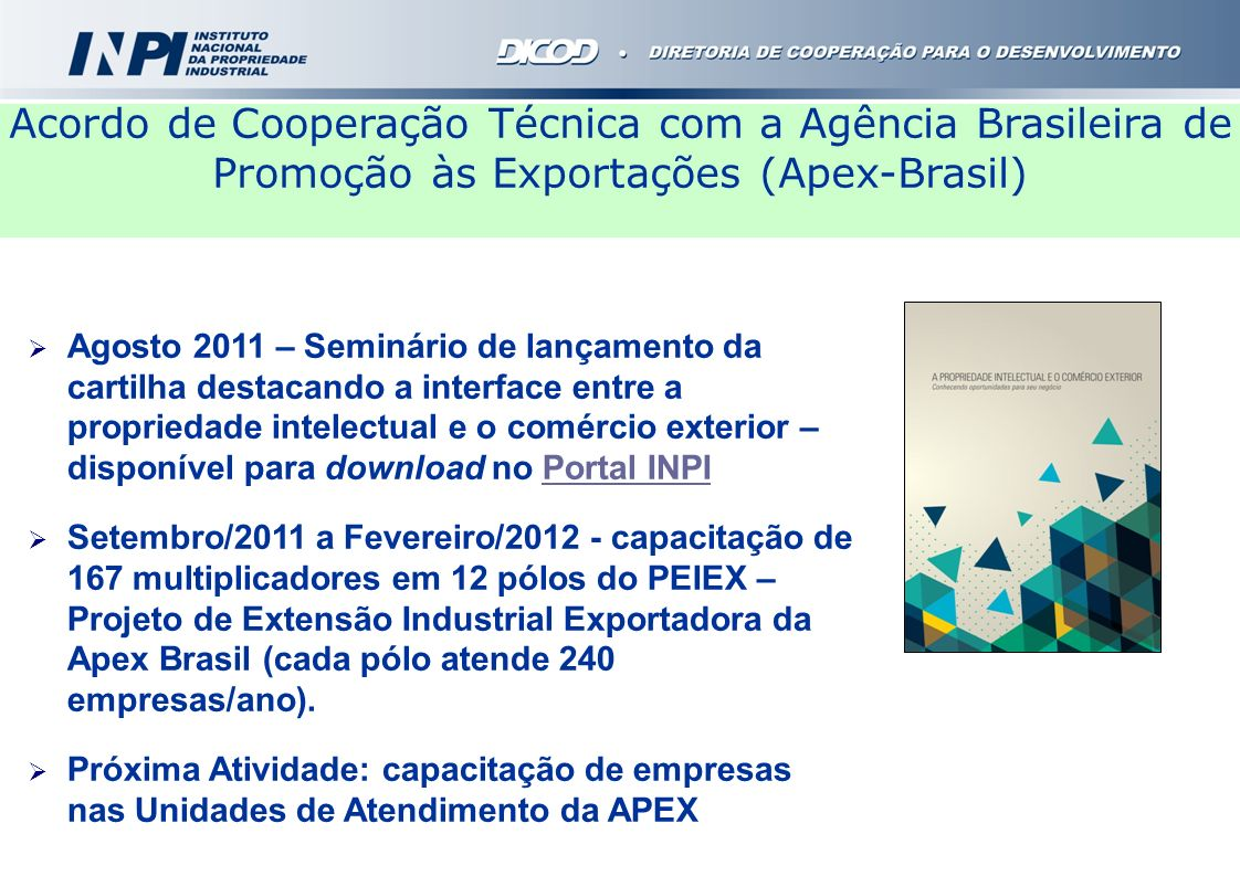 Acordo de Cooperação Técnica com a Agência Brasileira de Promoção às Exportações (Apex-Brasil)