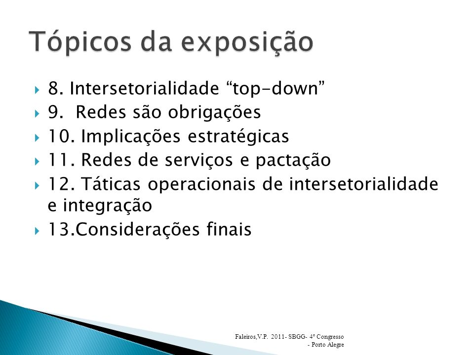 Tópicos da exposição 8. Intersetorialidade top-down