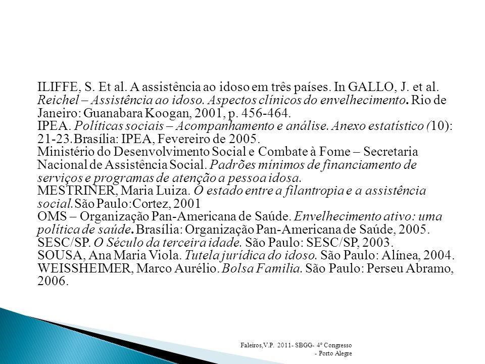 SESC/SP. O Século da terceira idade. São Paulo: SESC/SP, 2003.