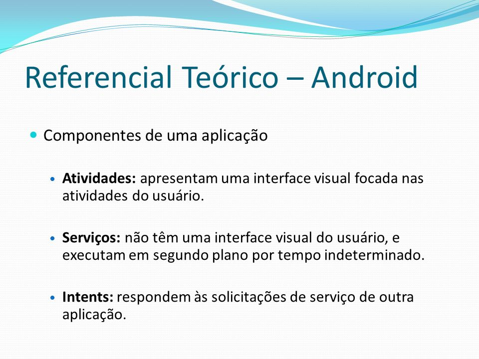 Referencial Teórico – Android