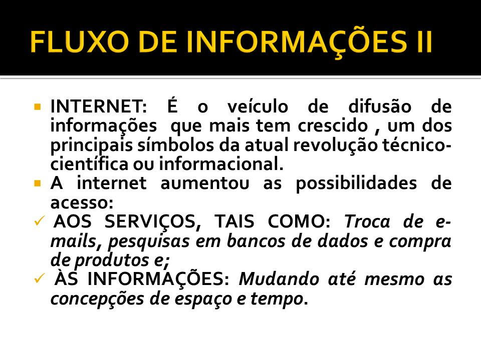 FLUXO DE INFORMAÇÕES II